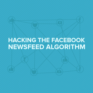 hacking facebook algorithm
