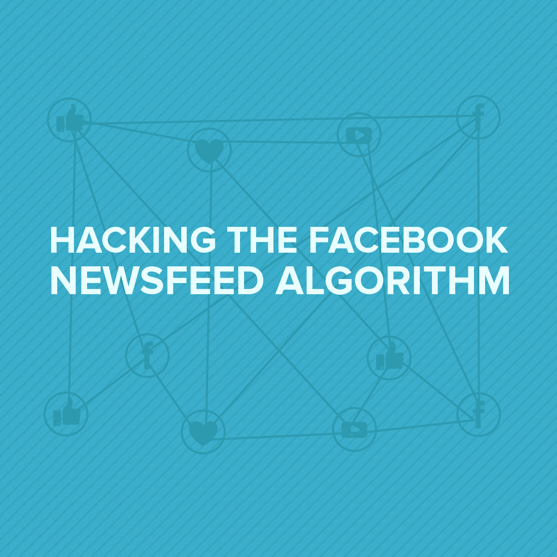 How to Hack the Facebook Algorithm
